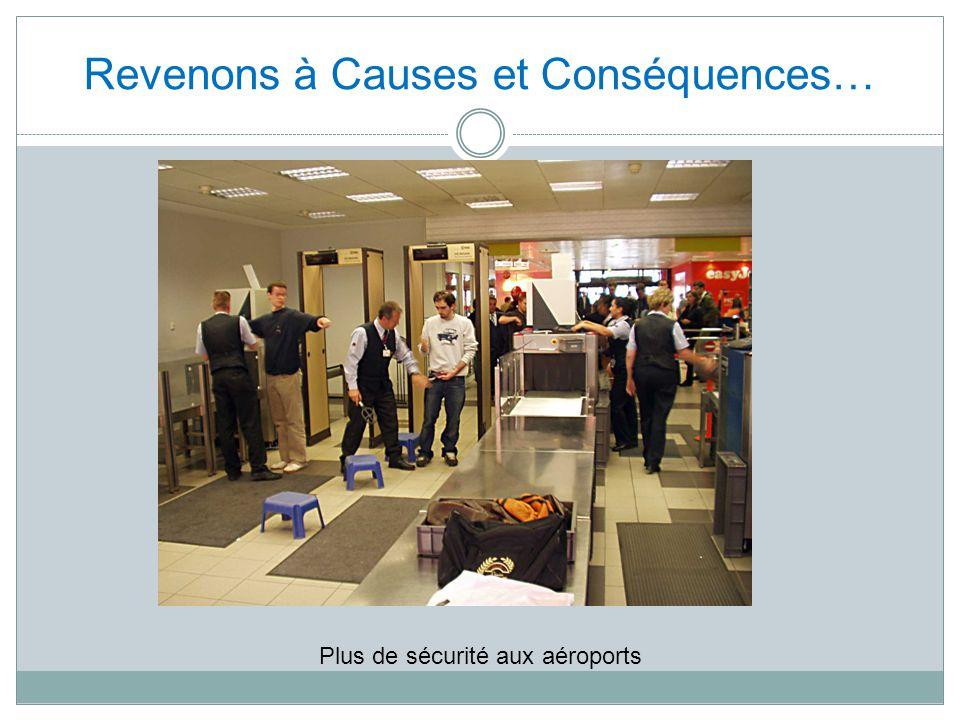 Revenons à Causes et Conséquences… Plus de sécurité aux aéroports