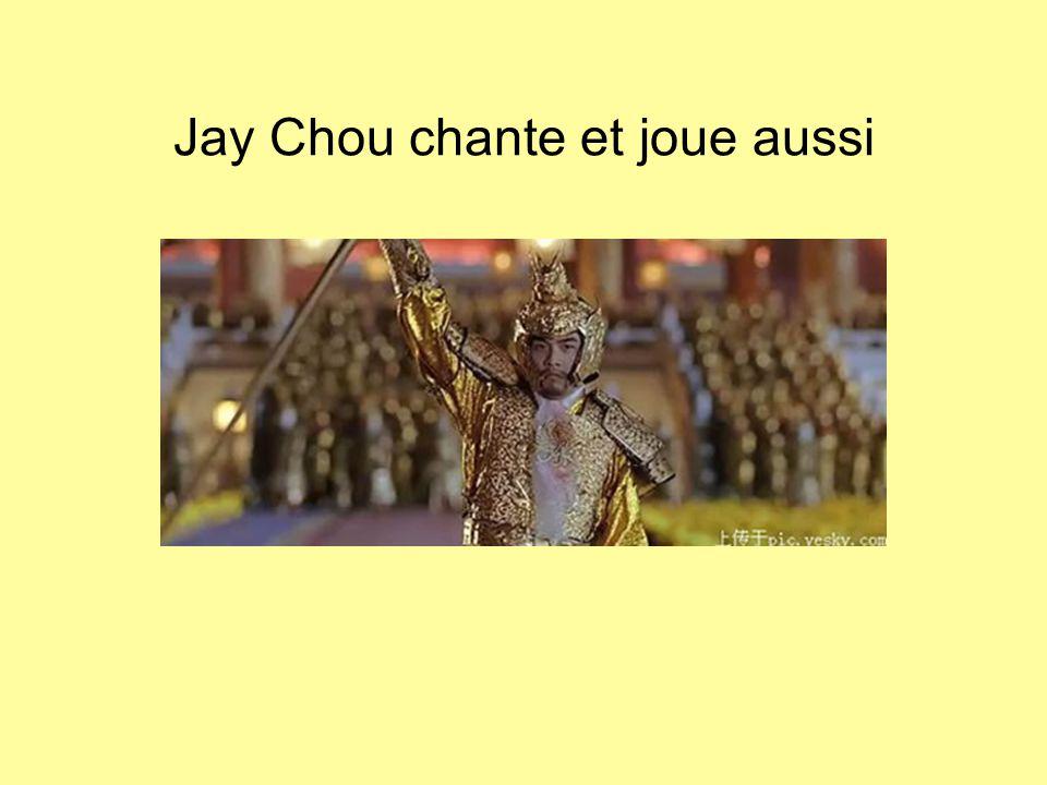 Jay Chou chante et joue aussi