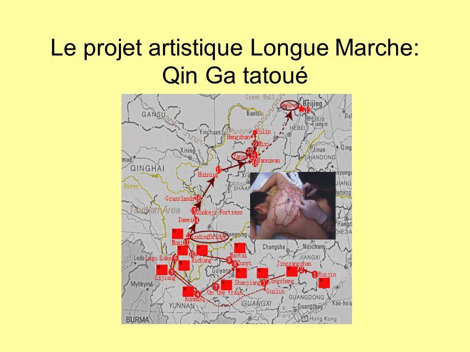 Le projet artistique Longue Marche: Qin Ga tatoué