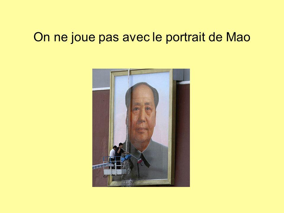On ne joue pas avec le portrait de Mao