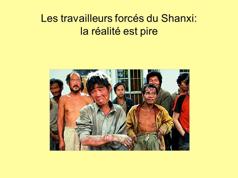Les travailleurs forcés du Shanxi: la réalité est pire
