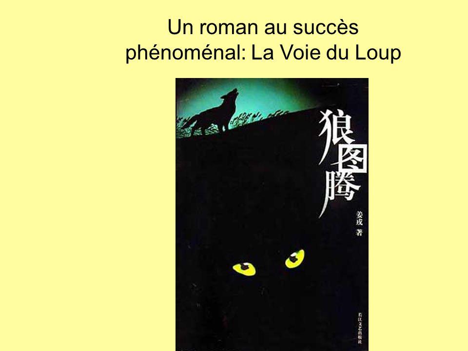 Un roman au succès phénoménal: La Voie du Loup