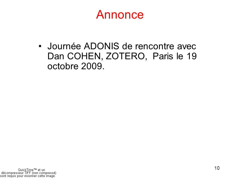 10 Annonce Journée ADONIS de rencontre avec Dan COHEN, ZOTERO, Paris le 19 octobre 2009.
