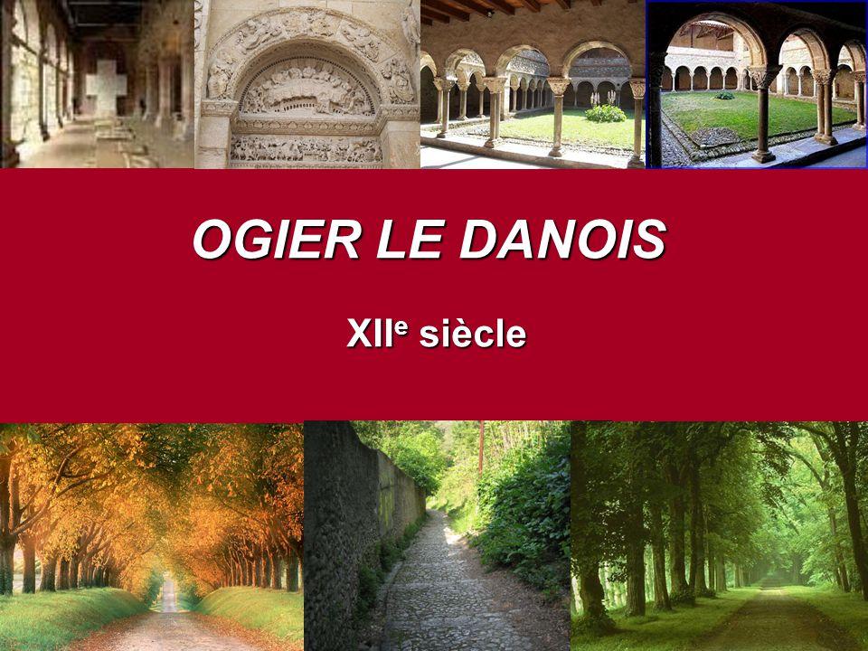 OGIER LE DANOIS XII e siècle