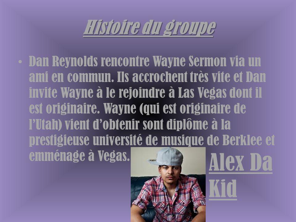 Histoire du groupe Dan Reynolds rencontre Wayne Sermon via un ami en commun. Ils accrochent très vite et Dan invite Wayne à le rejoindre à Las Vegas d