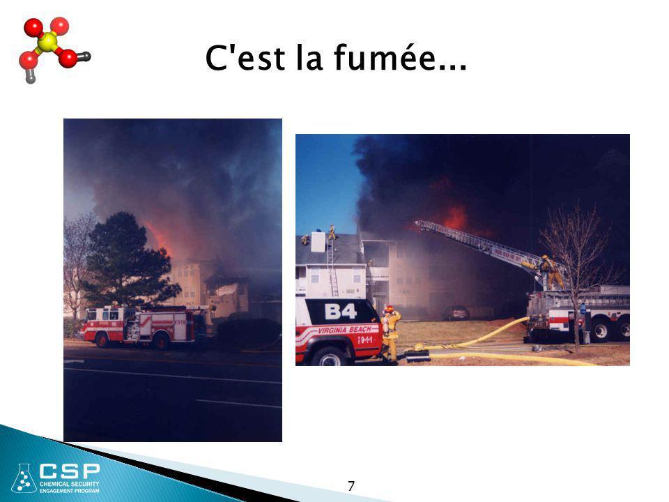 7 C'est la fumée...