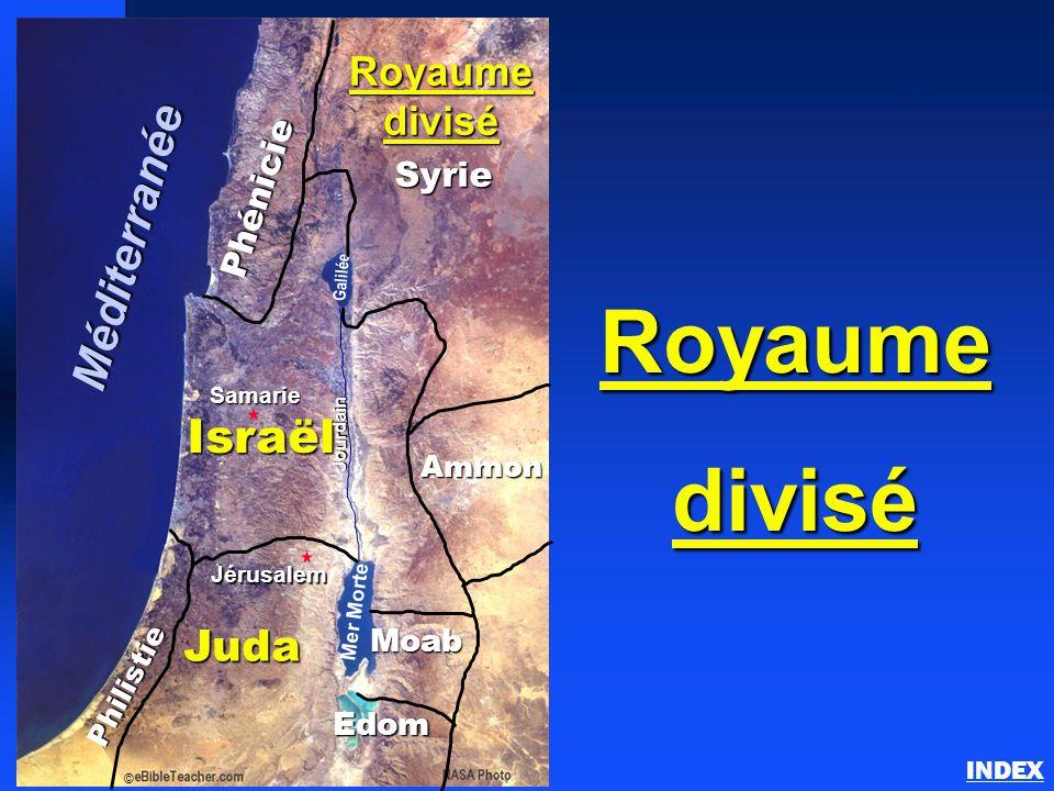 Phénicie Philistie Israël Ammon Moab Juda Jérusalem Mer Morte Galilée Jourdain © Royaume divisé Edom Syrie Samarie Méditerranée Royaumedivisé Le royau