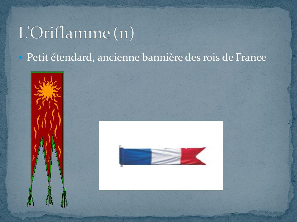 Petit étendard, ancienne bannière des rois de France