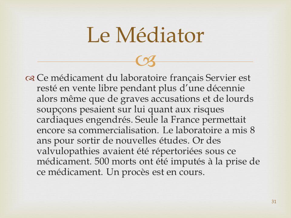   Ce médicament du laboratoire français Servier est resté en vente libre pendant plus d'une décennie alors même que de graves accusations et de lour