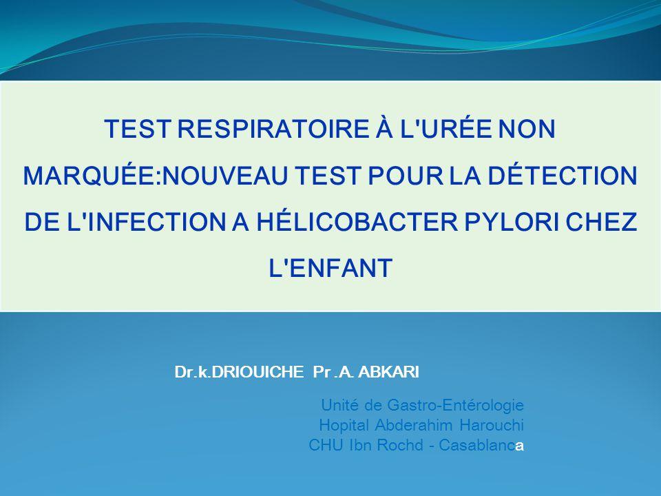 CONCLUSION Test respiratoire à l urée non marquée est un nouveau dispositif non invasif qui permet de détecter l infection à Hélicobacter Pylori : Rapide Simple Une spécificité et une sensibilité élevées.