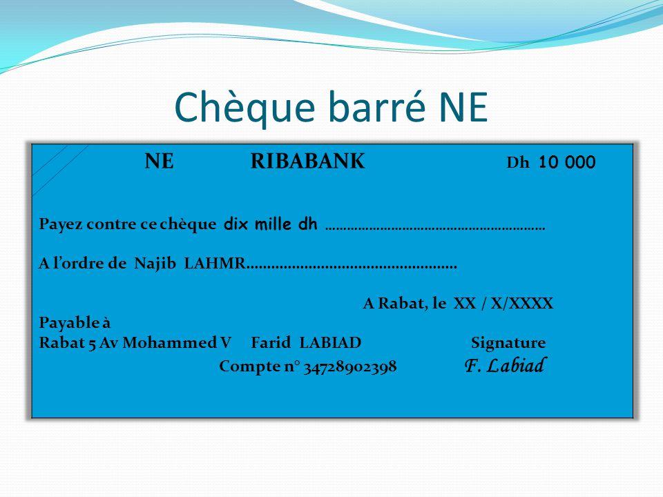 Chèque barré NE