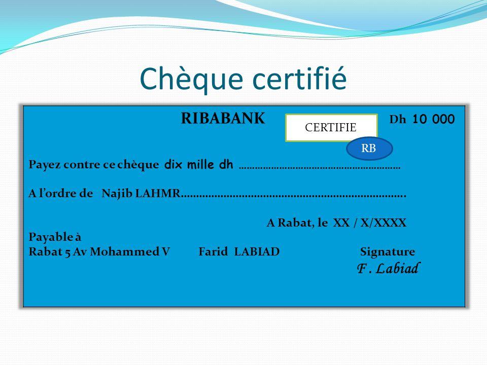 Chèque certifié CERTIFIE RB