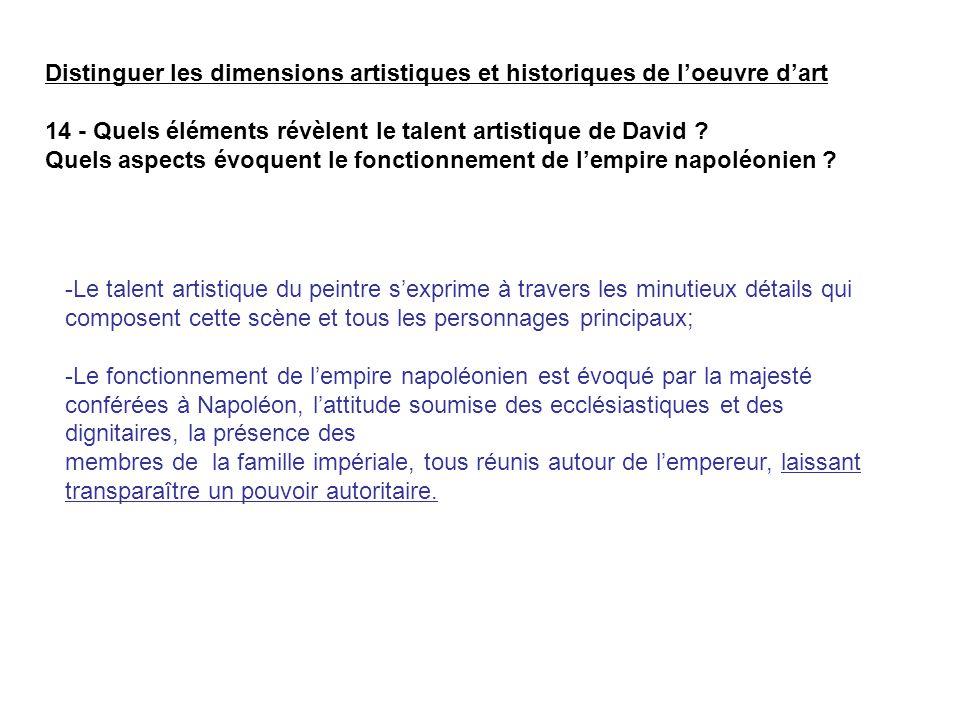 Distinguer les dimensions artistiques et historiques de l'oeuvre d'art 14 - Quels éléments révèlent le talent artistique de David .