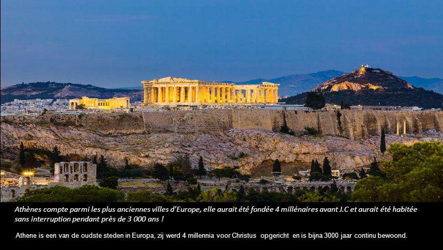 Athènes compte parmi les plus anciennes villes d Europe, elle aurait été fondée 4 millénaires avant J.C et aurait été habitée sans interruption pendant près de 3 000 ans .