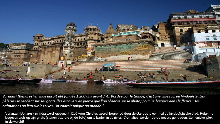 Varanasi (Benarès) en Inde aurait été fondée 1 200 ans avant J.-C.
