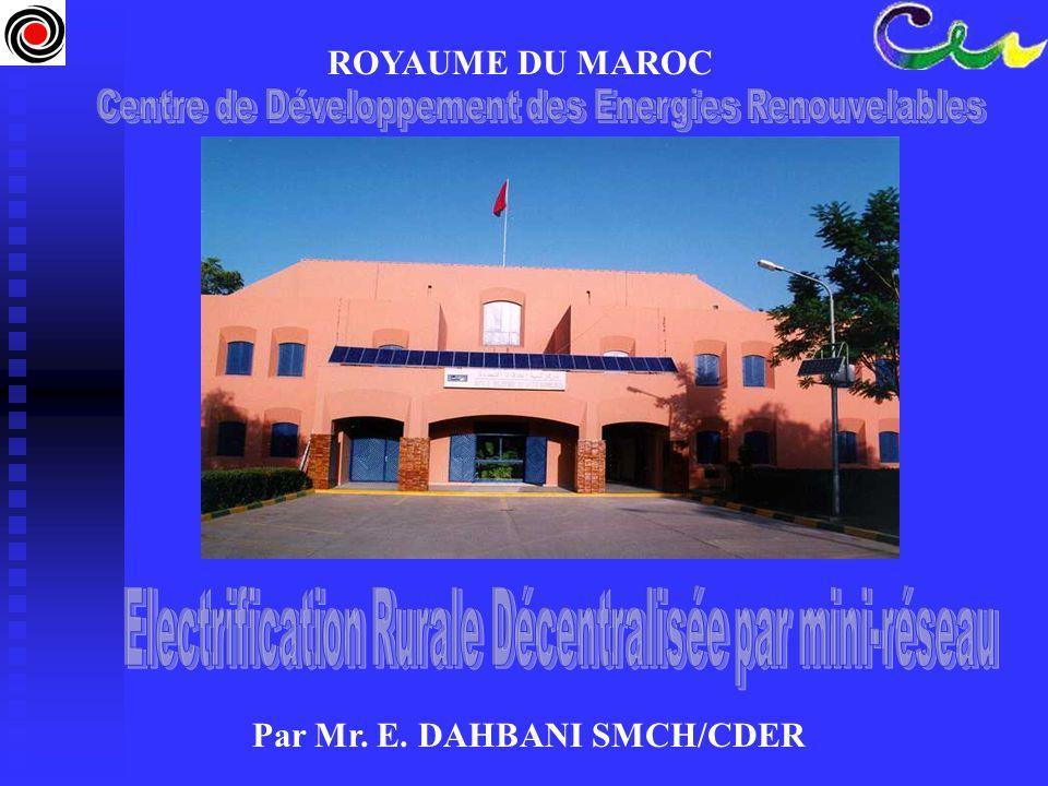 ROYAUME DU MAROC Par Mr. E. DAHBANI SMCH/CDER