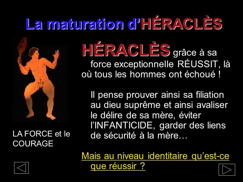 La maturation d'HÉRACLÈS HÉRACLÈS HÉRACLÈS grâce à sa force exceptionnelle RÉUSSIT, là où tous les hommes ont échoué ! Il pense prouver ainsi sa filia