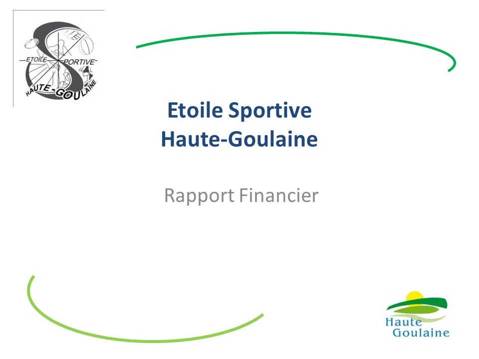 Etoile Sportive Haute-Goulaine Rapport Financier