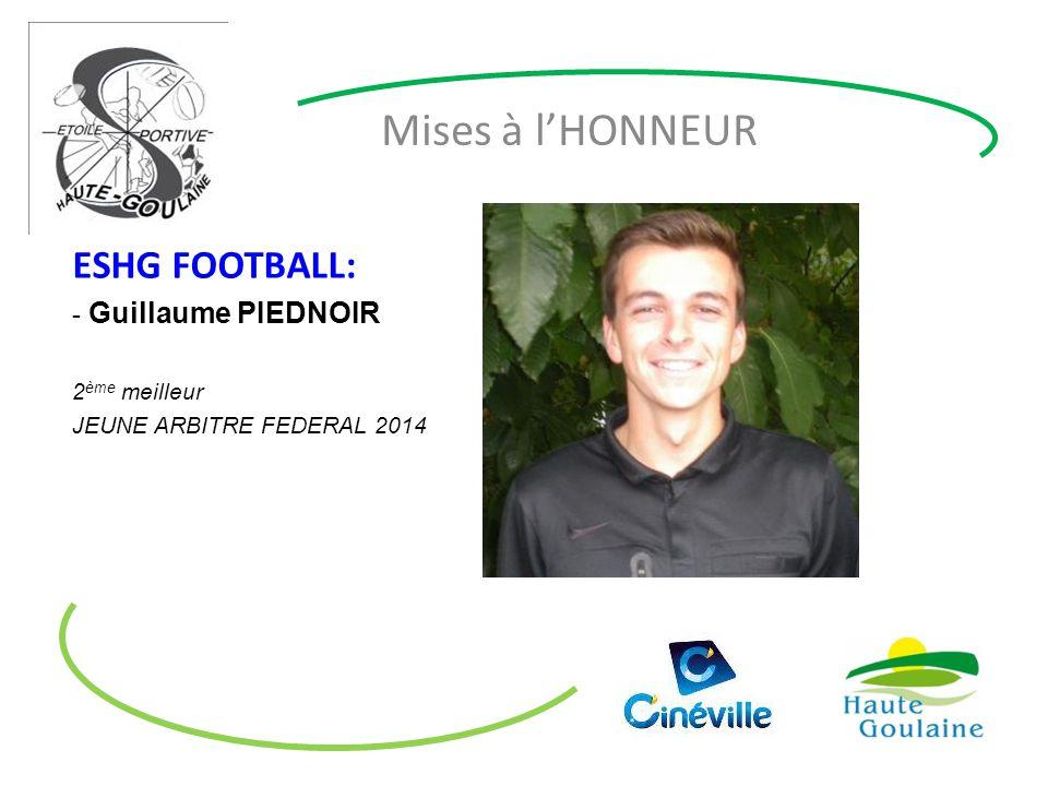 Mises à l'HONNEUR ESHG FOOTBALL: - Guillaume PIEDNOIR 2 ème meilleur JEUNE ARBITRE FEDERAL 2014
