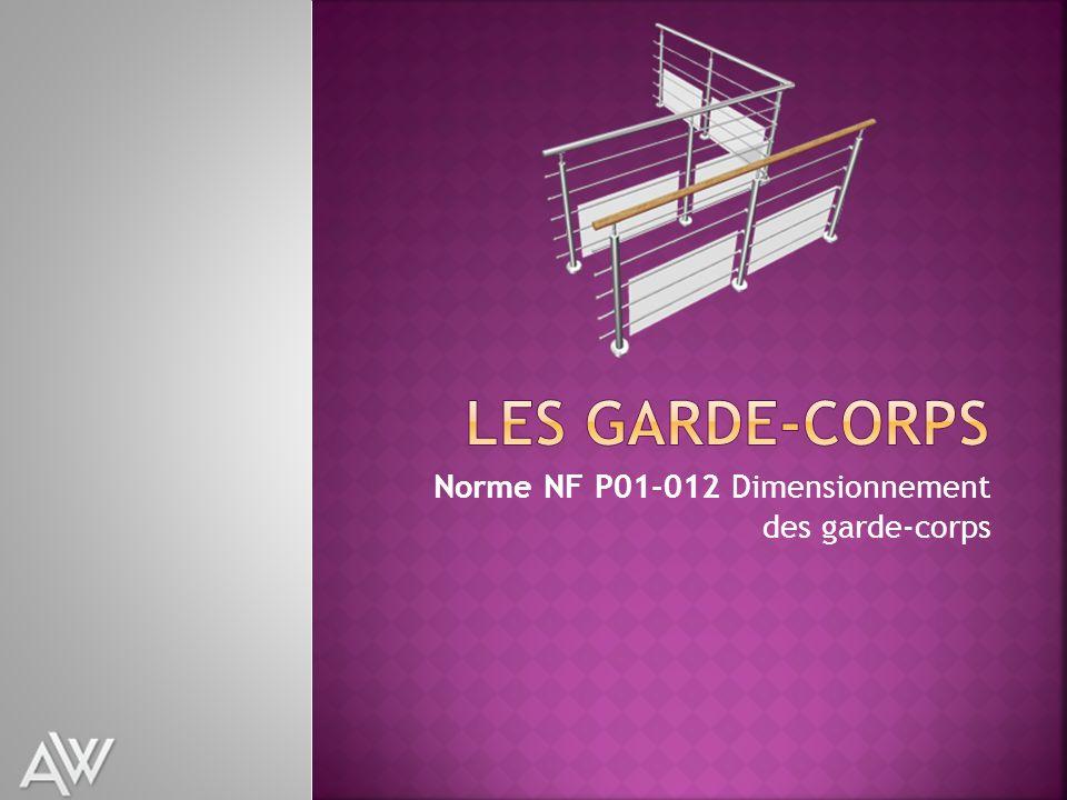 Norme NF P01-012 Dimensionnement des garde-corps