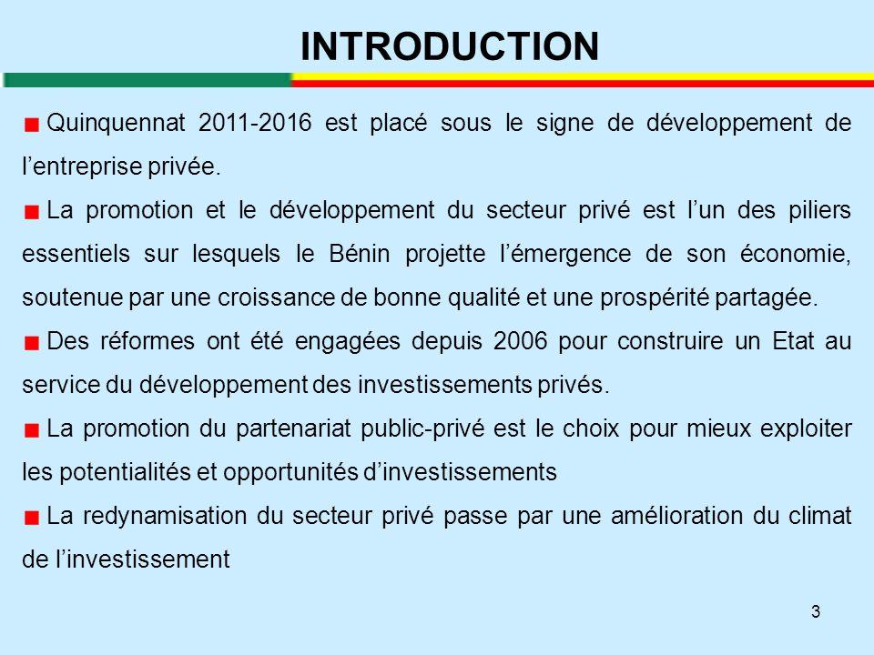 3 INTRODUCTION Quinquennat 2011-2016 est placé sous le signe de développement de l'entreprise privée. La promotion et le développement du secteur priv