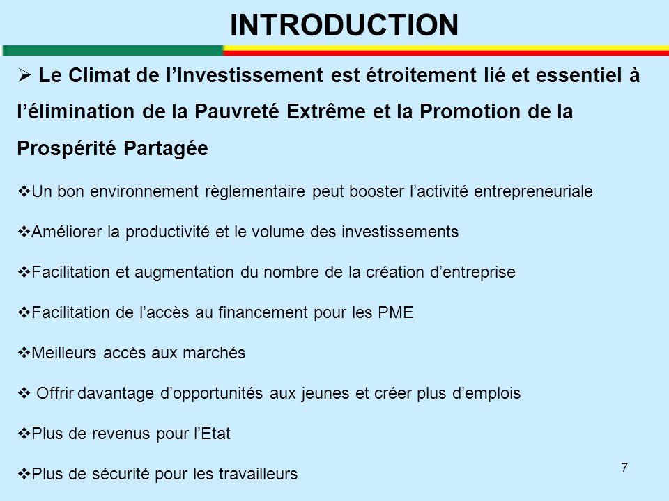 7 INTRODUCTION  Le Climat de l'Investissement est étroitement lié et essentiel à l'élimination de la Pauvreté Extrême et la Promotion de la Prospérit