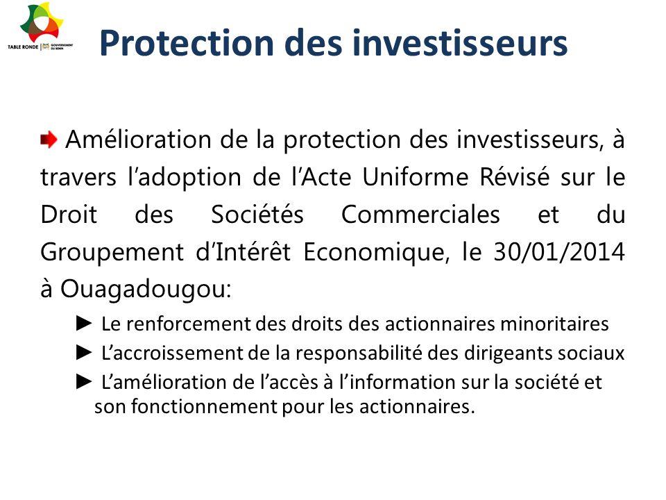 Protection des investisseurs Amélioration de la protection des investisseurs, à travers l'adoption de l'Acte Uniforme Révisé sur le Droit des Sociétés
