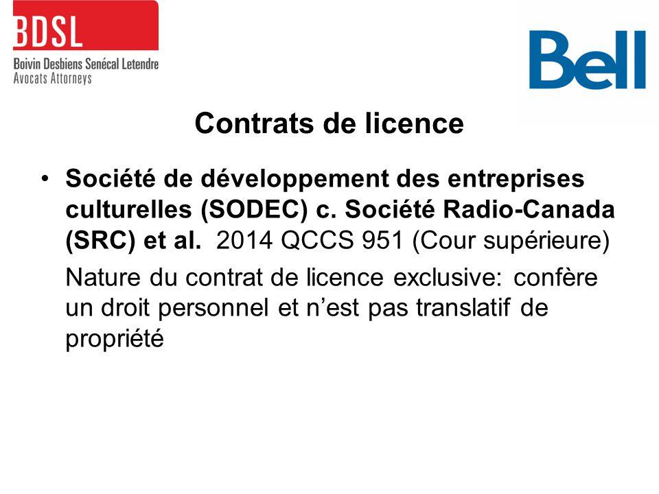 Contrats de licence Société de développement des entreprises culturelles (SODEC) c.