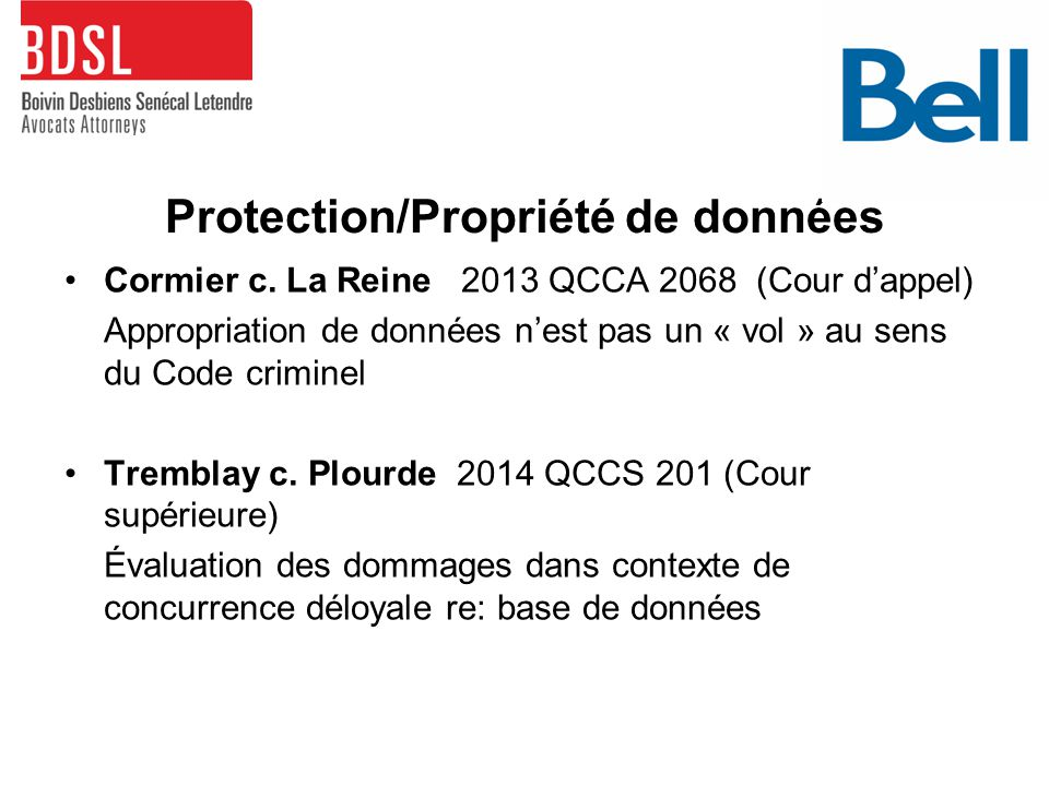 Protection/Propriété de données Cormier c.