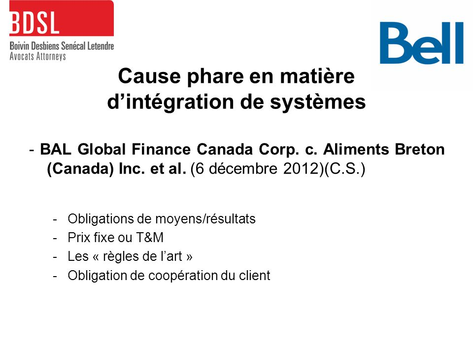 Cause phare en matière d'intégration de systèmes - BAL Global Finance Canada Corp.