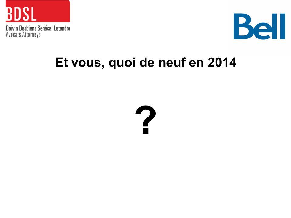 Et vous, quoi de neuf en 2014