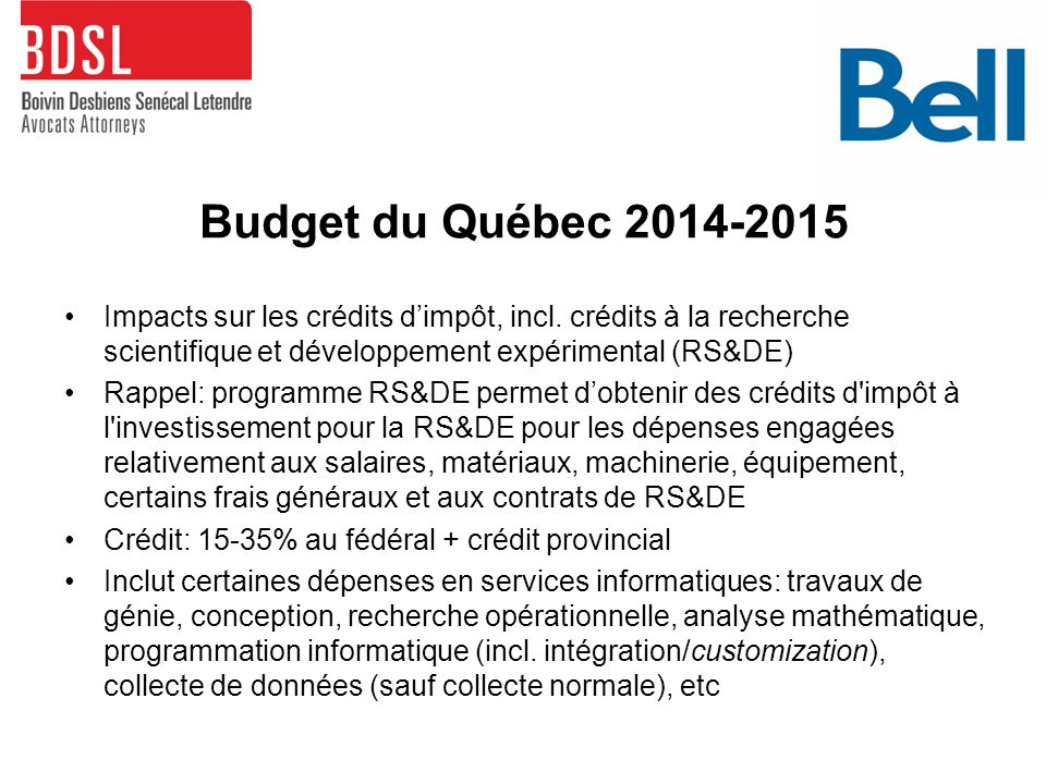 Budget du Québec 2014-2015 Impacts sur les crédits d'impôt, incl.