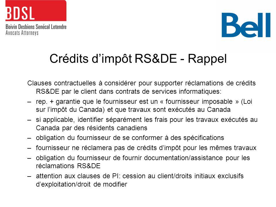 Crédits d'impôt RS&DE - Rappel Clauses contractuelles à considérer pour supporter réclamations de crédits RS&DE par le client dans contrats de services informatiques: –rep.