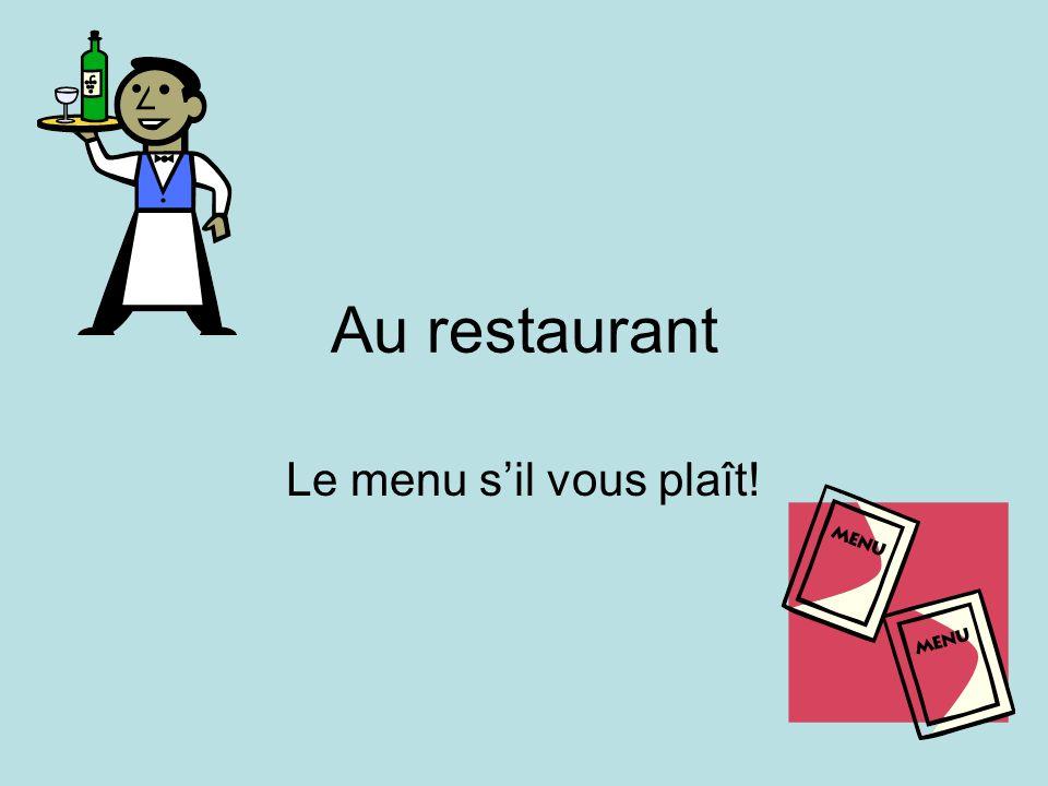Entendu au restaurant Qu'est-ce que vous voulez comme entrée.