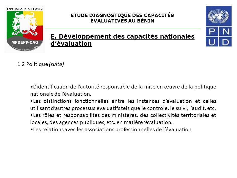 L'identification de l'autorité responsable de la mise en œuvre de la politique nationale de l'évaluation. Les distinctions fonctionnelles entre les in