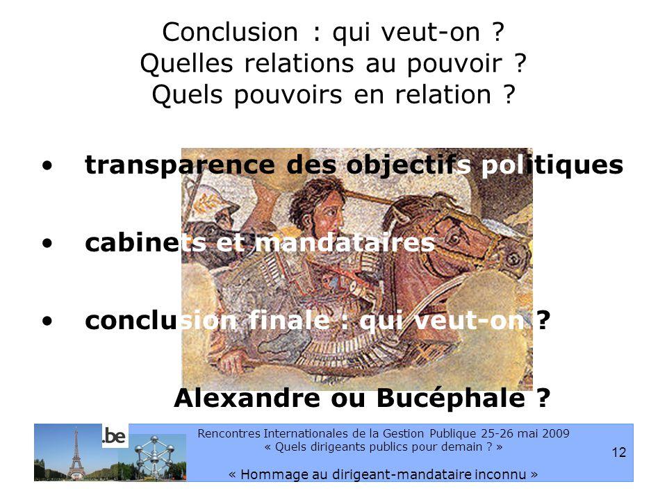 12 Rencontres Internationales de la Gestion Publique 25-26 mai 2009 « Quels dirigeants publics pour demain .