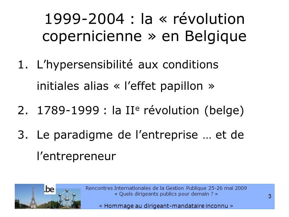 4 Rencontres Internationales de la Gestion Publique 25-26 mai 2009 « Quels dirigeants publics pour demain .