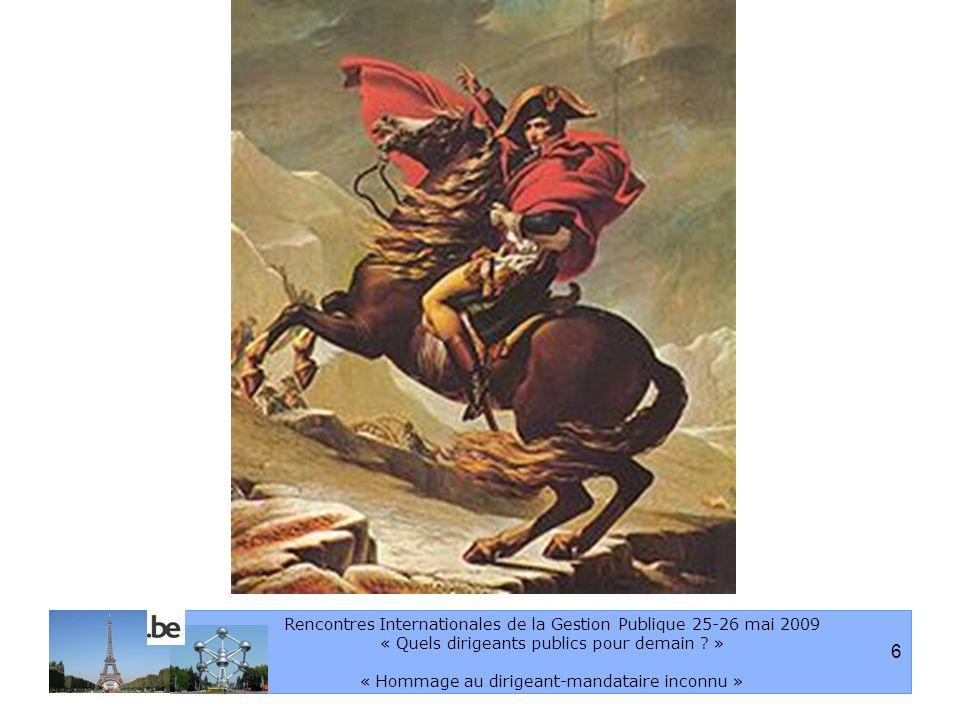 7 Rencontres Internationales de la Gestion Publique 25-26 mai 2009 « Quels dirigeants publics pour demain .