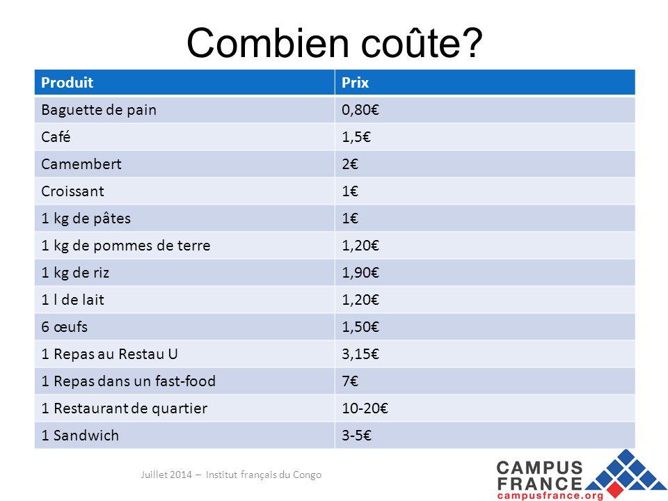 Juillet 2014 – Institut français du Congo Combien coûte.