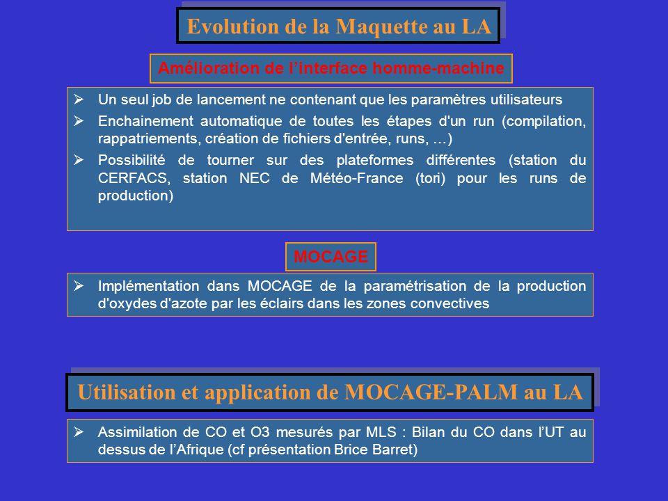 Projets d'évolution de MOCAGE au LA  A plus long terme, assimilation simultané des données mesurées par plusieurs capteurs (troposphérique / stratosphérique) afin d optimiser l information dans la haute troposphère / basse stratosphère.