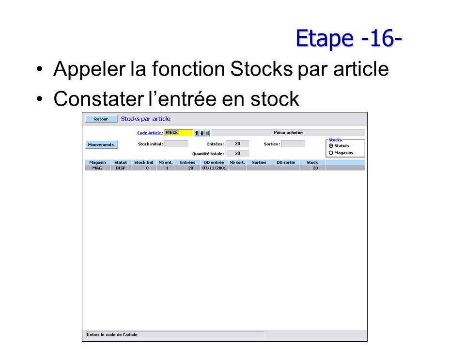Etape -16- Appeler la fonction Stocks par article Constater l'entrée en stock