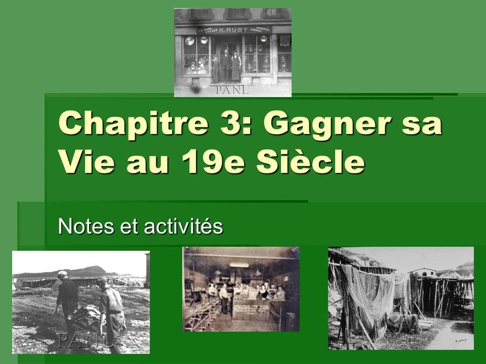 Chapitre 3: Gagner sa Vie au 19e Siècle Notes et activités