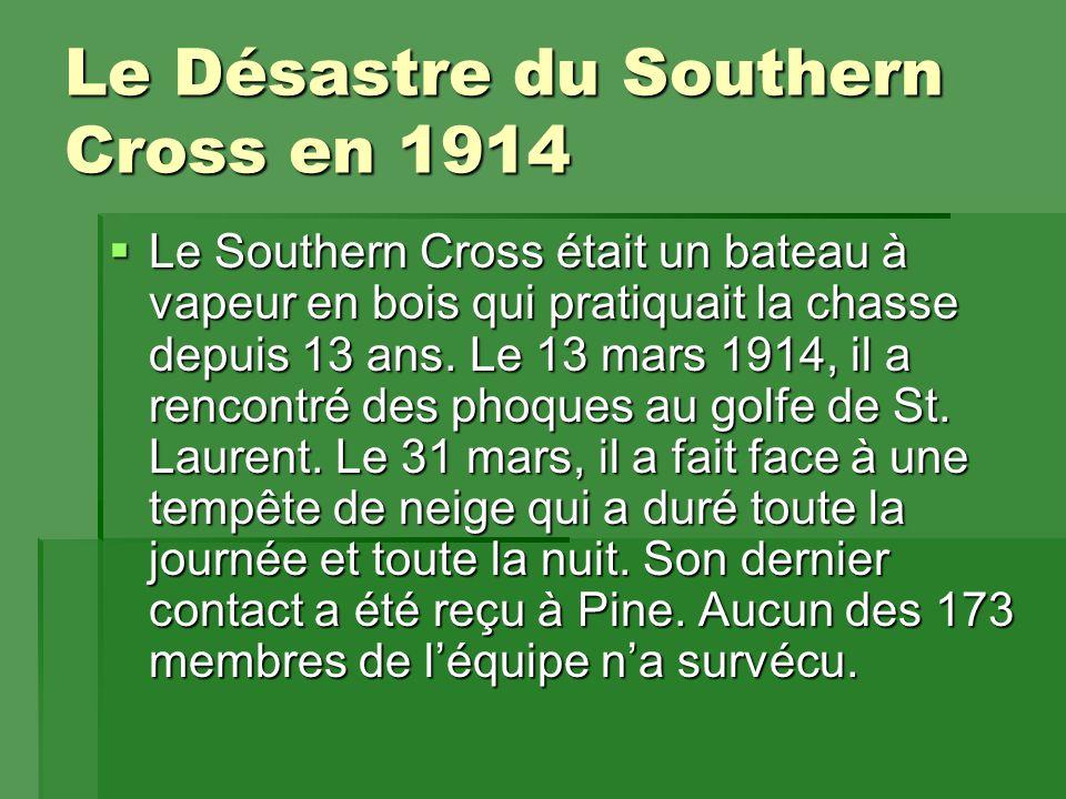 Le Désastre du Southern Cross en 1914  Le Southern Cross était un bateau à vapeur en bois qui pratiquait la chasse depuis 13 ans.