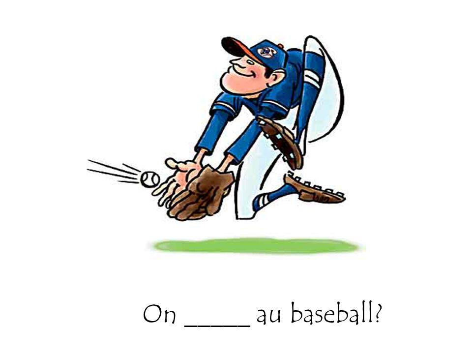 On _____ au baseball