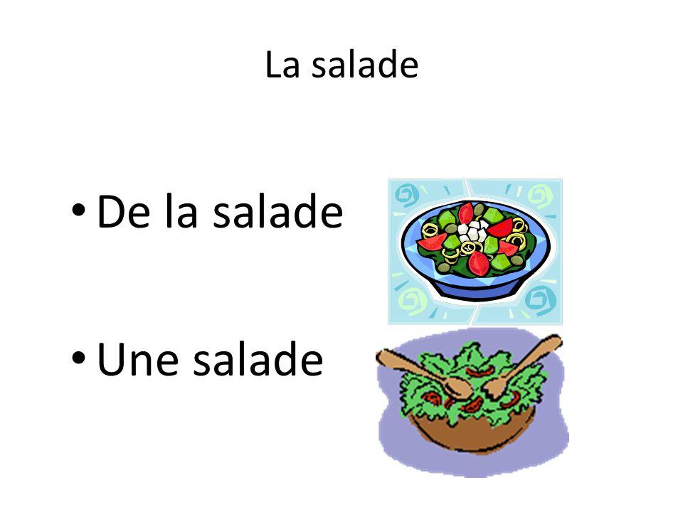 La salade De la salade Une salade