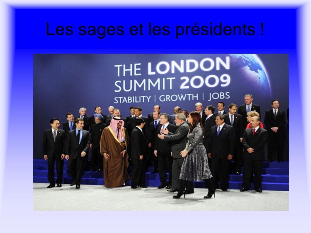 Les sages et les présidents !