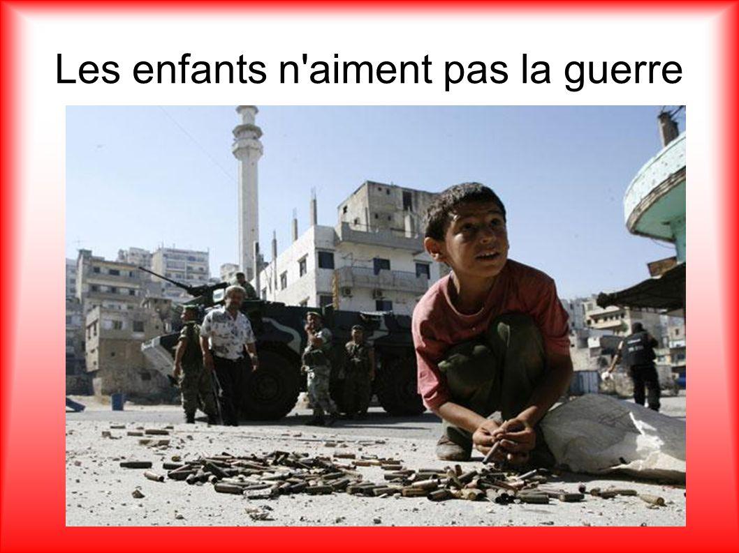 Les enfants n aiment pas la guerre