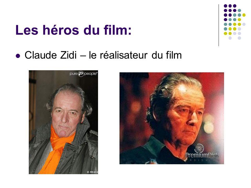 Les héros du film: Claude Zidi – le réalisateur du film