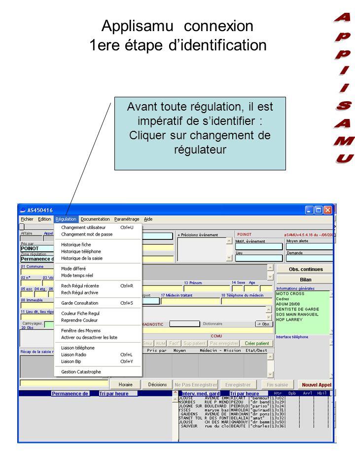 Applisamu connexion 1ere étape d'identification Avant toute régulation, il est impératif de s'identifier : Cliquer sur changement de régulateur
