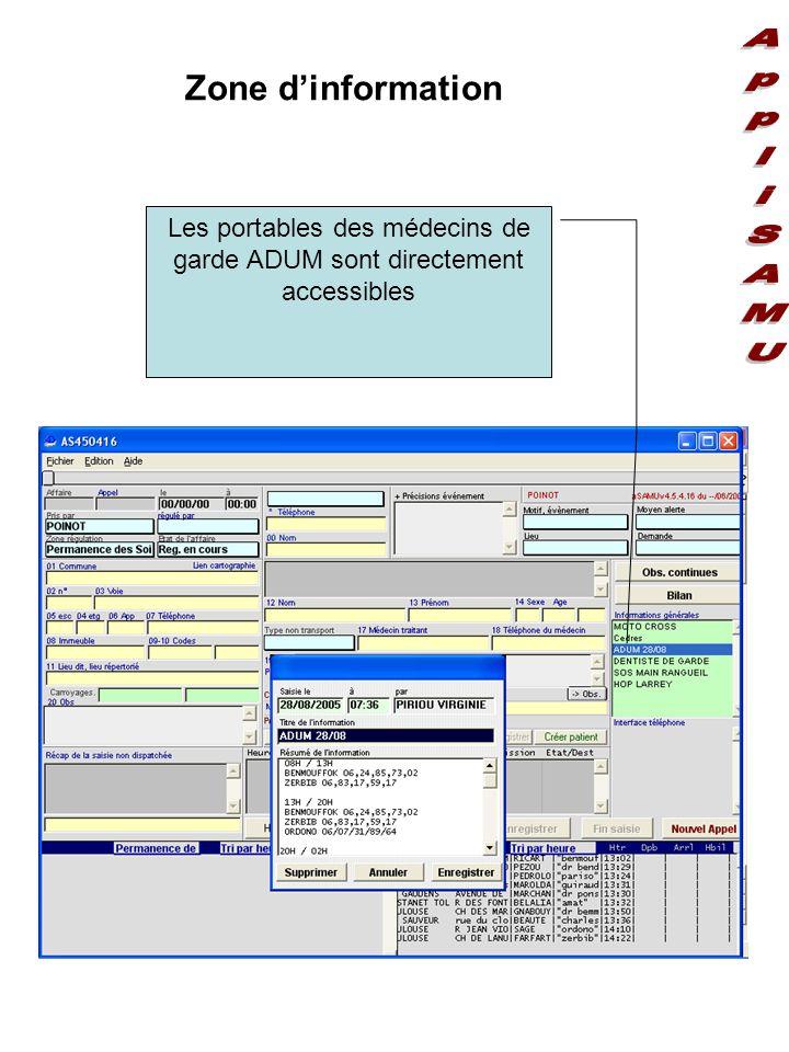 Zone d'information Les portables des médecins de garde ADUM sont directement accessibles